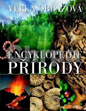 Velká obrazová encyklopedie přírody cena od 250 Kč