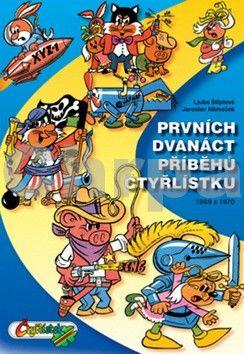 Jaroslav Němeček: Prvních dvanáct příběhů Čtyřlístku 1969-1970 - 2. vydání cena od 343 Kč