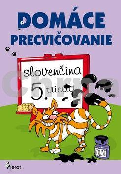 Pierot Domáce precvičovanie slovenčina 5. trieda cena od 94 Kč
