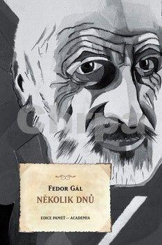 Fedor Gál: Několik dnů cena od 178 Kč