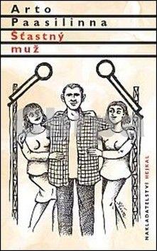 Arto Paasilinna: Šťastný muž cena od 155 Kč