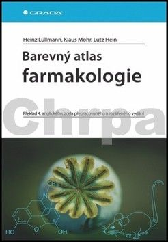 Heinz Lüllmann, Klaus Mohr, Lutz Hein: Barevný atlas farmakologie cena od 636 Kč