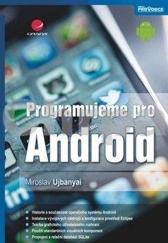 GRADA Programujeme pro Android cena od 220 Kč