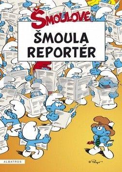 Peyo: Šmoula reportér cena od 96 Kč