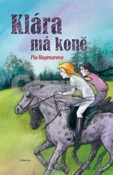 Pia Hagmar: Klára má koně cena od 0 Kč