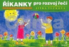 Jitka Tučková: Říkanky pro rozvoj řeči cena od 89 Kč