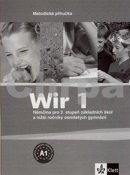 Giorgio Motta: Wir 1 - Němčina pro 2. stupeň ZŠ a nižší ročníky 8-letých gymnázií - Metodická příručka cena od 189 Kč
