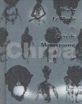 Guy de Maupassant: Horla / Le Horla cena od 98 Kč