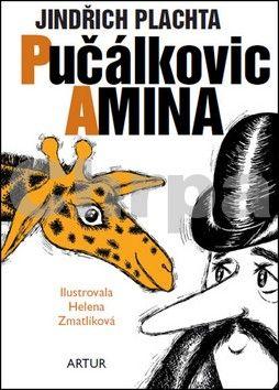 Jindřich Plachta, Helena Zmatlíková: Pučálkovic Amina cena od 125 Kč