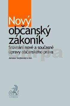Jaroslav Svejkovský: Nový občanský zákoník cena od 632 Kč