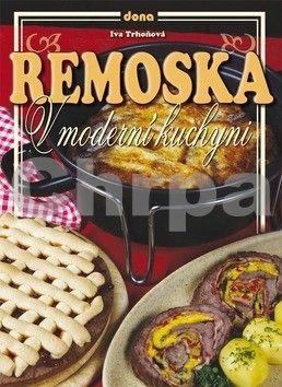 Iva Trhoňová: Remoska v moderní kuchyni cena od 78 Kč