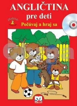 Věra Štiková: Angličtina pre deti - Počúvaj a hraj sa cena od 212 Kč