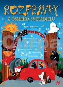 Sylvia Záhorová: Rozprávky z ôsmeho svetadielu + CD cena od 231 Kč
