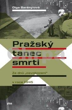 Olga Barényi: Pražský tanec smrti cena od 223 Kč