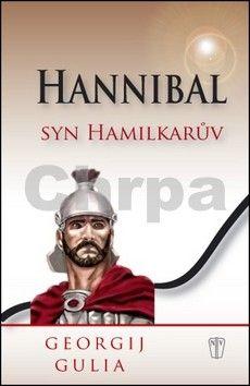 Georgij Gulia: Hannibal - Syn Hamilkarův cena od 60 Kč