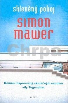 Simon Mawer: Skleněný pokoj cena od 253 Kč