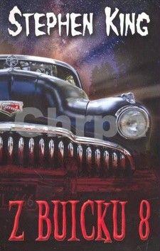 Stephen King: Z buicku 8 cena od 174 Kč