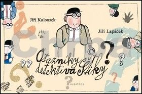 Jiří Kalousek: Otazníky detektiva Štiky cena od 169 Kč