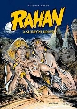Roger Lécureux, André Chéret: Rahan a Sluneční doupě cena od 124 Kč