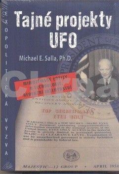Michael E. Salla: Tajné projekty UFO cena od 261 Kč
