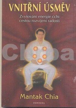 Mantak Chia: Vnitřní úsměv cena od 192 Kč