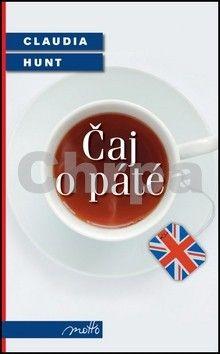 Claudia Hunt: Čaj o páté cena od 156 Kč