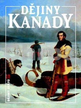 Lenka Rovná, Miroslav Jindra: Dějiny Kanady cena od 260 Kč