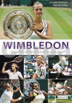 Jaroslav Kirchner, Zdeněk Žofka: Wimbledon a světové tenisové legendy cena od 280 Kč