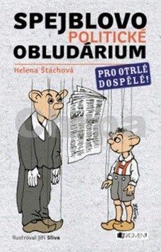 Helena Štáchová: Spejblovo politické obludárium cena od 45 Kč