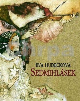 Eva Hudečková: Sedmihlásek cena od 49 Kč