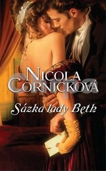 Nicola Cornick: Sázka lady Beth cena od 99 Kč
