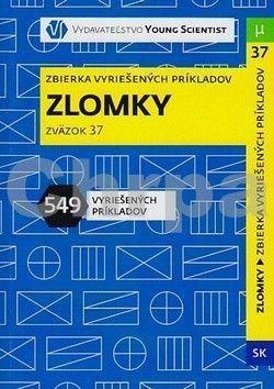 Iveta Olejárová: Zlomky - Zbierka vyriešených úloh cena od 94 Kč