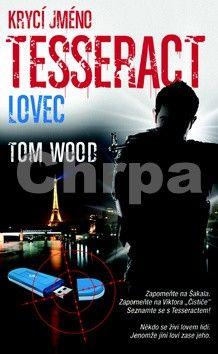 Tom Wood: Krycí jméno Tesseract cena od 294 Kč