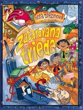 Ivona Březinová: Začarovaná trieda cena od 127 Kč