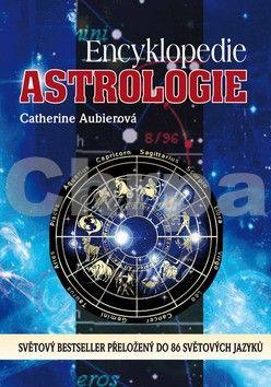 Aubierová Catherine: Encyklopedie astrologie cena od 245 Kč