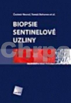 Čestmír Neoral, Tomáš Bohanes: Biopsie sentinelové uzliny cena od 359 Kč