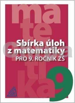 Sbírka úloh z matematiky pro 9. ročník ZŠ cena od 98 Kč