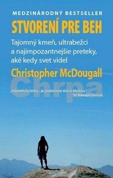Christopher McDougall: Stvorení pre beh cena od 248 Kč