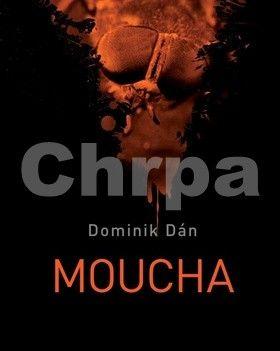 Dominik Dán: Moucha cena od 203 Kč