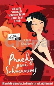 Karin Krausová: Prachy pani Schwarzovej - Karin Krausová cena od 174 Kč