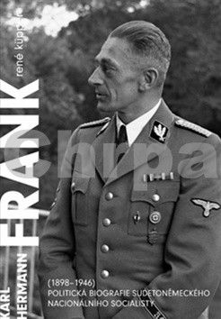 René Küpper: Karl Hermann Frank (1898-1946) cena od 284 Kč