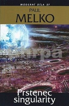 Paul Melko: Prstenec singularity cena od 160 Kč