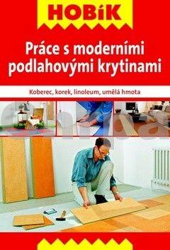 Práce s moderními podlahovými krytinami cena od 0 Kč