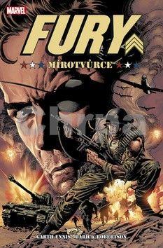 Darick Robertson, Garth Ennis: Fury - Mírotvůrce cena od 279 Kč
