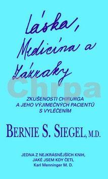 Bernie S. Siegel: Láska, medicína a zázraky cena od 169 Kč
