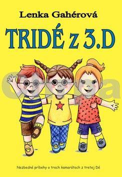 Lenka Gahérová: TriDé z 3.D cena od 209 Kč