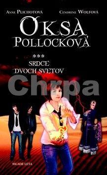Cendrine Wolf: Oksa Pollocková - Srdce dvoch svetov - 3. kniha cena od 263 Kč