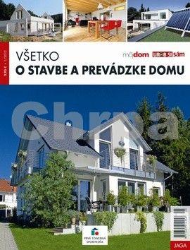 Jaga group Všetko o stavbe a prevádzke domu cena od 70 Kč