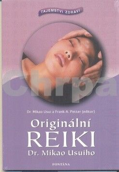 Mikao Usuiho: Originální reiki cena od 186 Kč