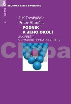 Peter Slunčík, Jiří Dvořáček: Podnik a jeho okolí cena od 315 Kč